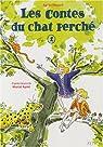 Les Contes du chat perché, Tome 1 : La Patte du chat ; Le Canard et la panthère par Maupré