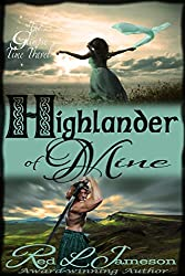 Highlander of Mine (The Glimpse Time Travel Book 2)