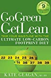 Go Green Get Lean: Trim Your Waistline with the Ultimate Low-Carbon Footprint Diet