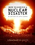How To Survive A Nuclear Disaster