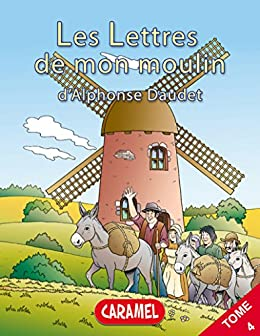 Lettres de mon moulin (illustré) (French Edition)