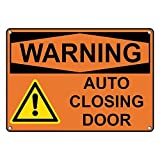 Weatherproof Plastic OSHA WARNING Auto Closing Door Sign with English Text and Symbol