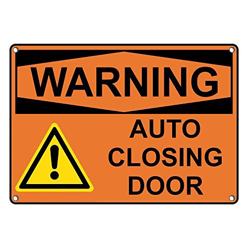 Weatherproof Plastic OSHA WARNING Auto Closing Door Sign with English Text and Symbol by SignJoker
