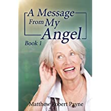 A Message From My Angel Book 1