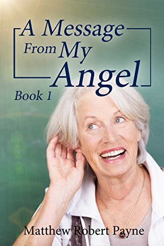 A Message From My Angel Book 1 - Message From Amazon