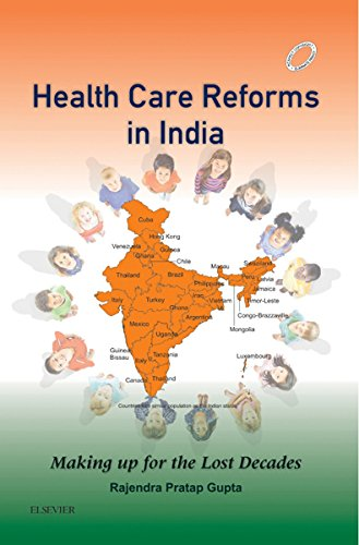 Health Care Reforms in India - E-Book: Making up for the Lost Decades