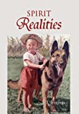 Spirit Realities, J. T. Jennings, 145003439X