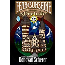 Fear & Sunshine: Prelude (Volume 1)