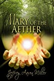 Mary Of The Aether