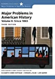 img - for Major Problems in American History, Volume II: Since 1865 (Major Problems in American History Series) book / textbook / text book