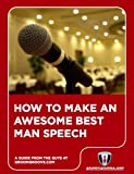 How to Make a Funny Best Man Speech