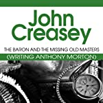 The Baron and the Missing Old Masters: The Baron Series, Book 40   John Creasey