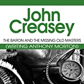 The Baron and the Missing Old Masters: The Baron Series, Book 40 | John Creasey