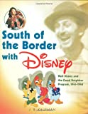 South of the Border with Disney, J. B. Kaufman, 1423111931