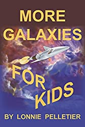 More Galaxies For Kids