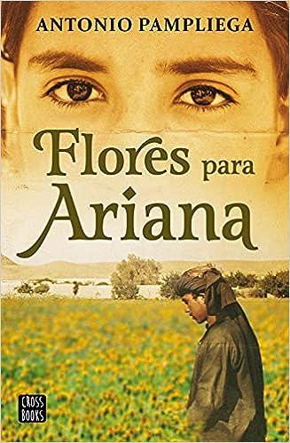 Flores para Ariana de Antonio Pampliega