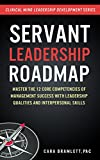 Servant Leadership Roadmap