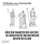 Über den Charakter der Griechen | Wilhelm von Humboldt