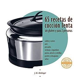 65 Recetas de cocción lenta sin gluten: para dos personas (Spanish Edition) by