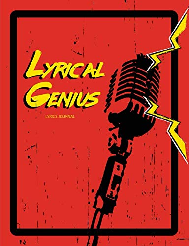 Lyrical Genius - Lyrics Journal: Lined/College Ruled Notebook for Songwriting (150 pages)