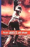 Fear Ain't All That, Clint Adams, 0976837501