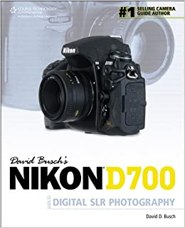 David Busch's Nikon D700 Guide to Digital SLR Photography (David Busch's Digital Photography Guides)