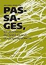Passages, les Pyrénées du nord au sud et réciproquement par Bruneau