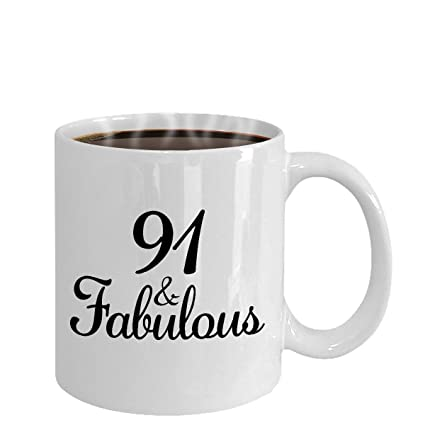 Amazon 91 And Fabulous Since 1927 Mug Coffee Tea Cup