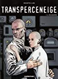 img - for Transperceneige, tome 1 : L'Echapp  book / textbook / text book