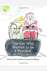 The Cat Who Wanted to be a Reindeer (The Cat Who Series) Paperback