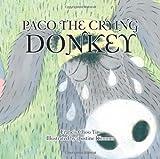 Paco the Crying Donkey, Francis Choo Yin, 1481789619