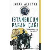 """İstanbul'un Pagan Çağı: """"Bizans Öncesi İstanbul"""""""