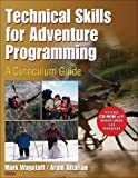 Technical Skills for Adventure Programming: A Curriculum Guide