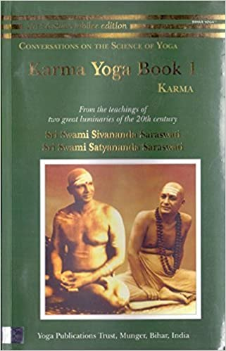Karma Yoga: Book 1 by Swami Sivananda Saraswati/Swami ...