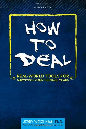 how-to-deal-real-world-tools-for-surviving-your-teenage-years
