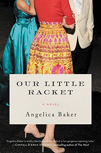 Our Little Racket: A Novel