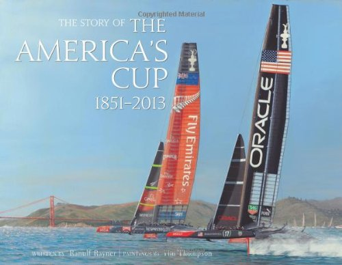 The Story of The America's Cup 1851- (Americas Cup)