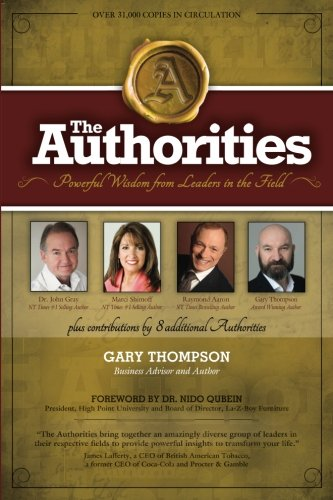 Read Online The Authorities - Gary Thompson: Powerful Wisdom from Leaders in the Field PDF