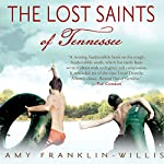 The Lost Saints of Tennessee | Amy Franklin-Willis