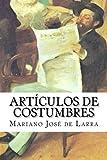 Mariano José de Larra nació en Madrid el 24 de marzo de 1809. En sus escritos nos describe la sociedad de su época con una lucidez extrema. Con su irónico ingenio desbarata unas costumbres aceptadas por la gente, pero que, bajo el escrutinio ...
