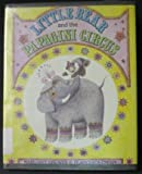 img - for Little Bear and the Papagini Circus book / textbook / text book