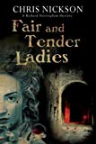 Fair and Tender Ladies, Chris Nickson, 1780290551