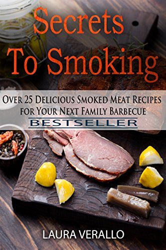 Simple Smoking: 76 Electric Smoker Recipes For The Most Tender & Flavorful Dish by [Verallo, Laura]