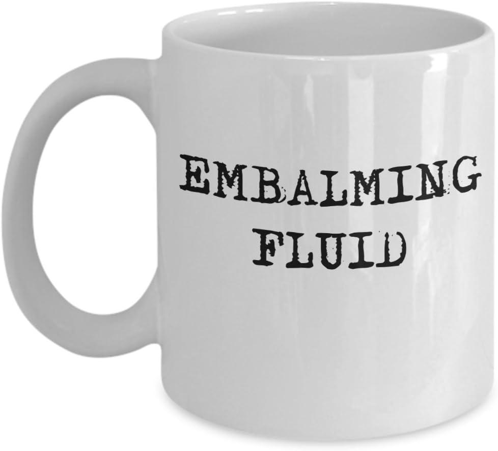 Funny Funeral Director Mortician Embalming Fluid Coffee Halloween Gift Mug