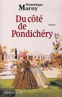 Du côté de Pondichéry, Marny, Dominique