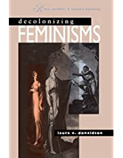 Decolonizing Feminisms: Race, Gender, and Empire-building