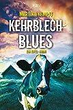 Kehrblechblues: Ein Eifel-Krimi (Katja Klein 7) (German Edition)