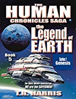 The Legend of Earth: (The Human Chronicles Saga -- Book 5)
