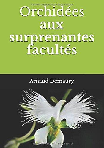 Télécharger Orchidées Aux Surprenantes Facultés Pdf De Arnaud