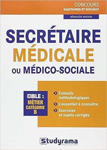 Amazon Fr Secretaire Medicale Ou Medico Sociale Berengere Masson